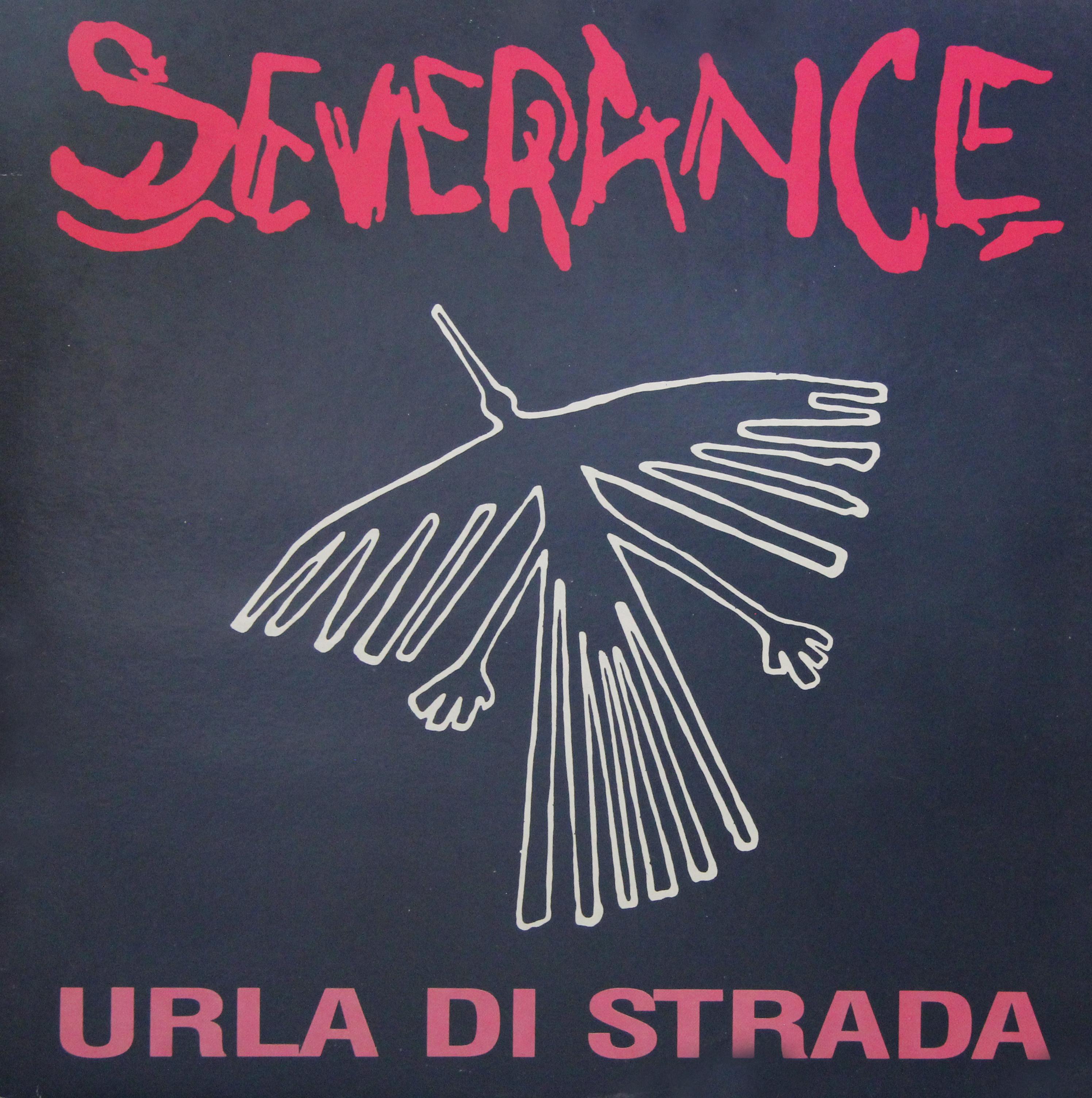 SEVERANCE – URLA DI STRADA