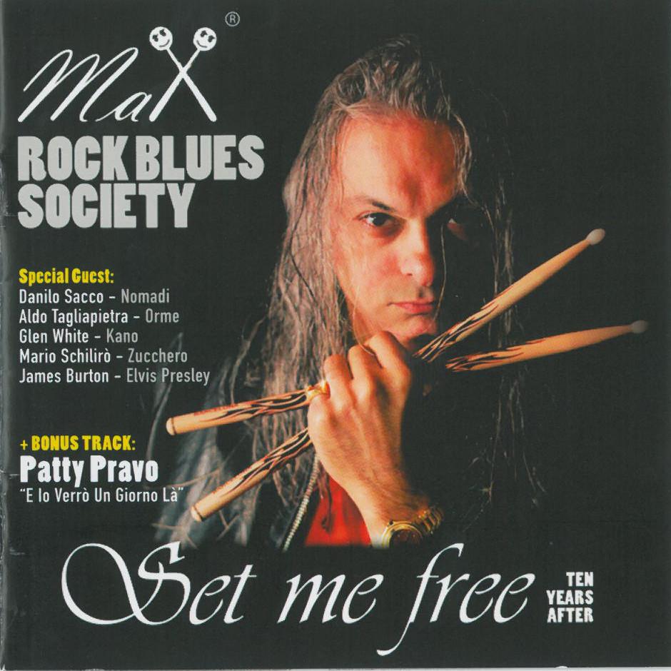 MAX ROCK BLUES SOCIETY – SET ME FREE